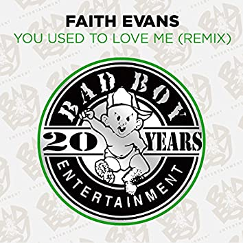 You Used to Love Me (Remix)