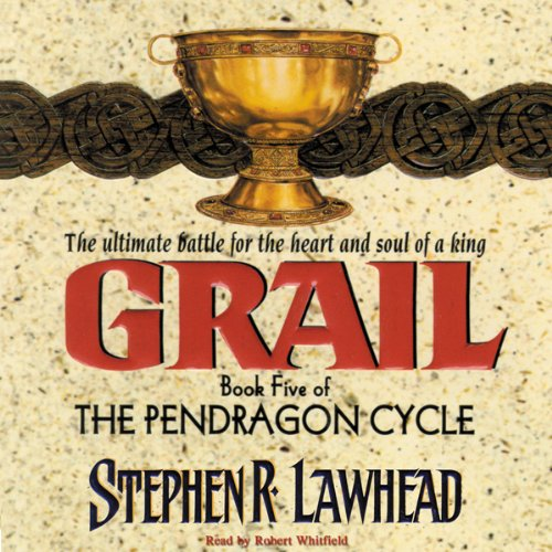 Grail     The Pendragon Cycle, Book 5              By:                                                                                                                                 Stephen R. Lawhead                               Narrated by:                                                                                                                                 Robert Whitfield                      Length: 11 hrs and 41 mins     111 ratings     Overall 4.5