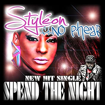 Spend The Night (feat. No Phear)