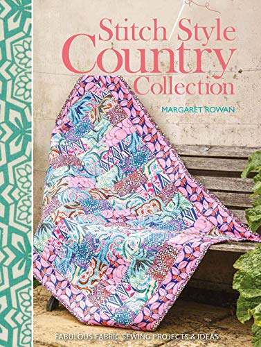 Save %55 Now! Stitch Style Country Collection: Fabulous Fabric Sewing Projects & Ideas