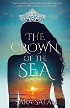 The Crown of the Sea: A Novel