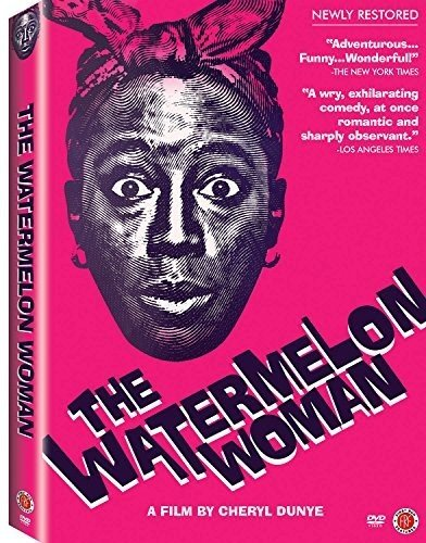 The Watermelon Woman (Restored 20th Anniversary Edition)