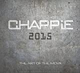 Chappie. The Art Of The Movie