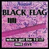 Songtexte von Black Flag - Who's Got the 10½?