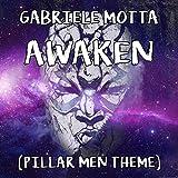 "Awaken (Pillar Men Theme) [From ""JoJo's Bizarre Adventure""]"