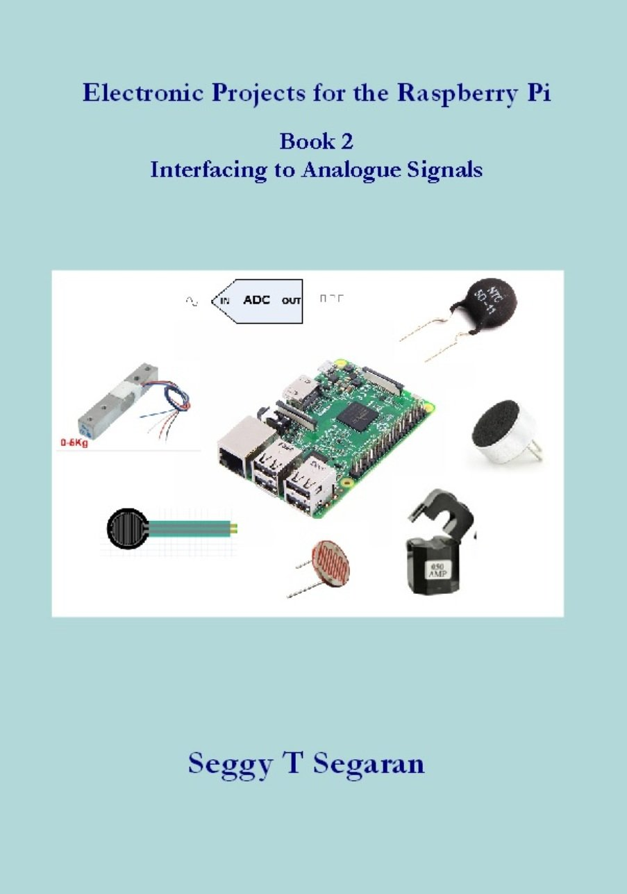 Image OfElectronic Projects For The Raspberry Pi: Book 2 - Interfacing To Analogue Signals (English Edition)