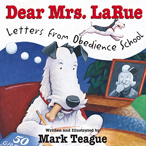 Dear Mrs. LaRue: Letters from Obedience School audiobook cover art