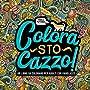 Colora sto cazzo: Un libro da colorare per adulti con parolacce