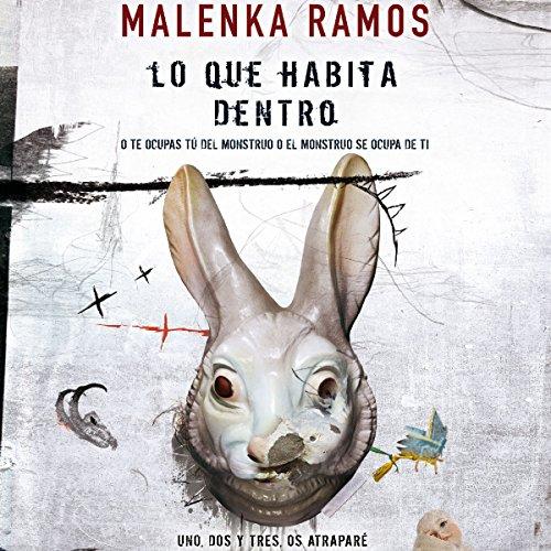 Lo que habita dentro [What lives inside] audiobook cover art