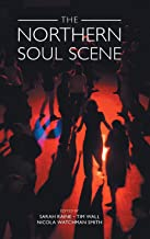 The Northern Soul Scene (Studies in Popular Music)