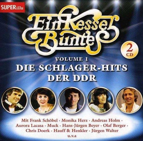 Ein Kessel Buntes I - Die Schlager-Hits der DDR