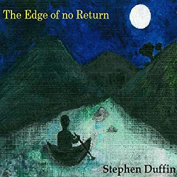 The Edge of No Return