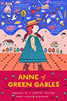 Anne of Green Gables: (Penguin Classics Deluxe Edition)