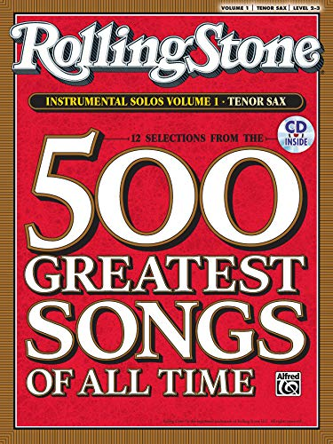 Selections from Rolling Stone Magazine's 500 Greatest Songs of All Time (Instrumental Solos), Vol 1: Tenor Sax, Book & CD