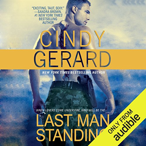 Last Man Standing                   By:                                                                                                                                 Cindy Gerard                               Narrated by:                                                                                                                                 Morais Almeida                      Length: 8 hrs and 27 mins     3 ratings     Overall 4.7