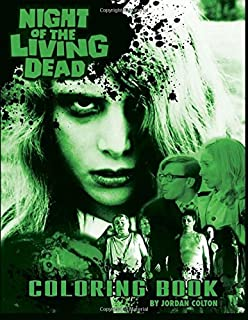 The Night of the Living Dead Coloring Book (Horrid Coloring Books) (Volume 1)
