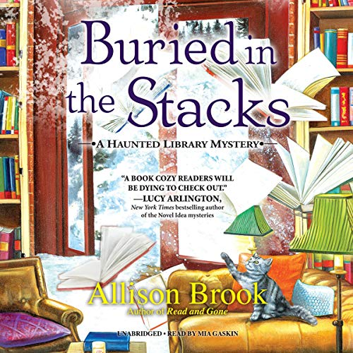 Buried in the Stacks: A Haunted Library Mystery, Book 3