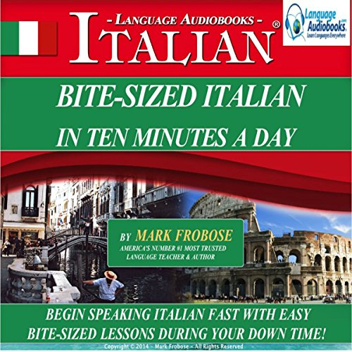Bite Sized Italian in Ten Minutes a Day audiobook cover art