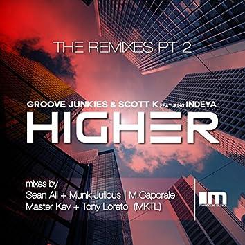 Higher (The Remixes), Pt. 2