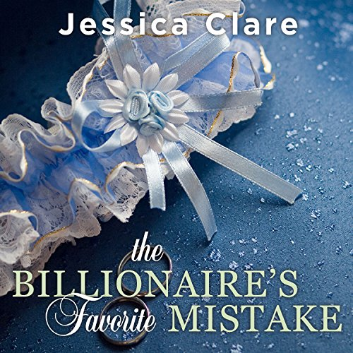 The Billionaire's Favorite Mistake     Billionaires and Bridesmaids, Book 4              By:                                                                                                                                 Jessica Clare                               Narrated by:                                                                                                                                 Jillian Macie                      Length: 9 hrs and 35 mins     240 ratings     Overall 4.3