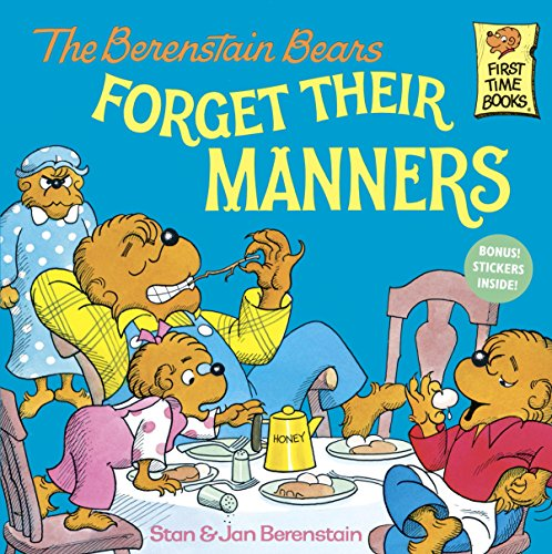 The Berenstain Bears Forget Their Manners (First Time Books(R))の詳細を見る