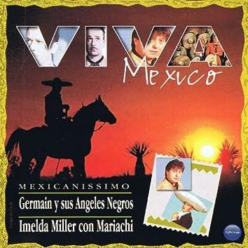 Viva Mexico: German y Sus Angeles Negros & Imelda Miller