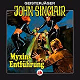 John Sinclair Edition 2000 – Folge 46 – Myxins Entführung