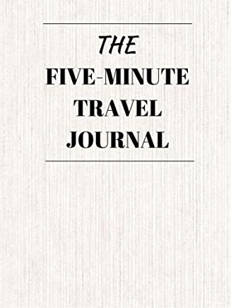 The Five Minute Travel Journal (English Edition)