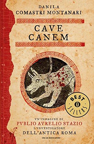 Cave Canem (Publio Aurelio Stazio Vol. 3)