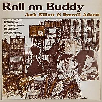 Roll on Buddy