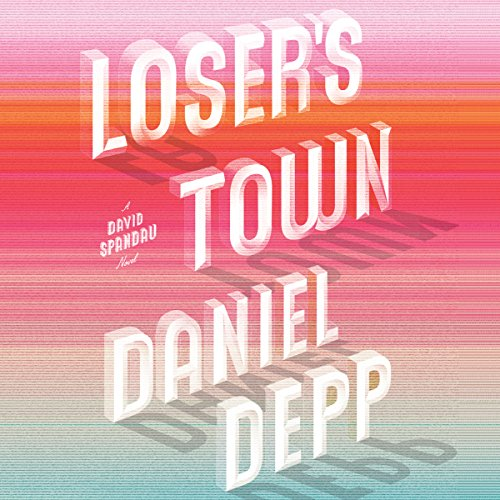 Loser's Town audiobook cover art