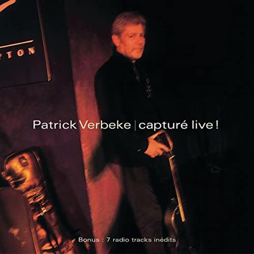 Capturé live de Patrick Verbeke sur Amazon Music - Amazon.fr