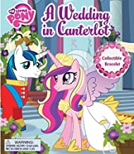 My Little Pony A Wedding in Canterlot (BOOK AND JEWELRY) by Hasbro My Little Pony (2012-08-21)