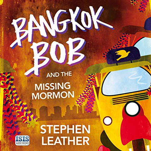 Bangkok Bob and the Missing Mormon audiobook cover art
