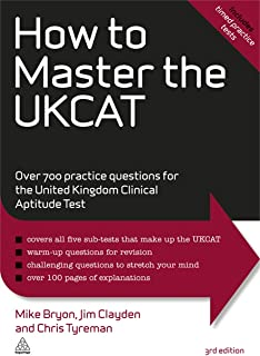 How to Master the UKCAT: Over 700 Practice Questions for the United Kingdom Clinical Aptitude Test