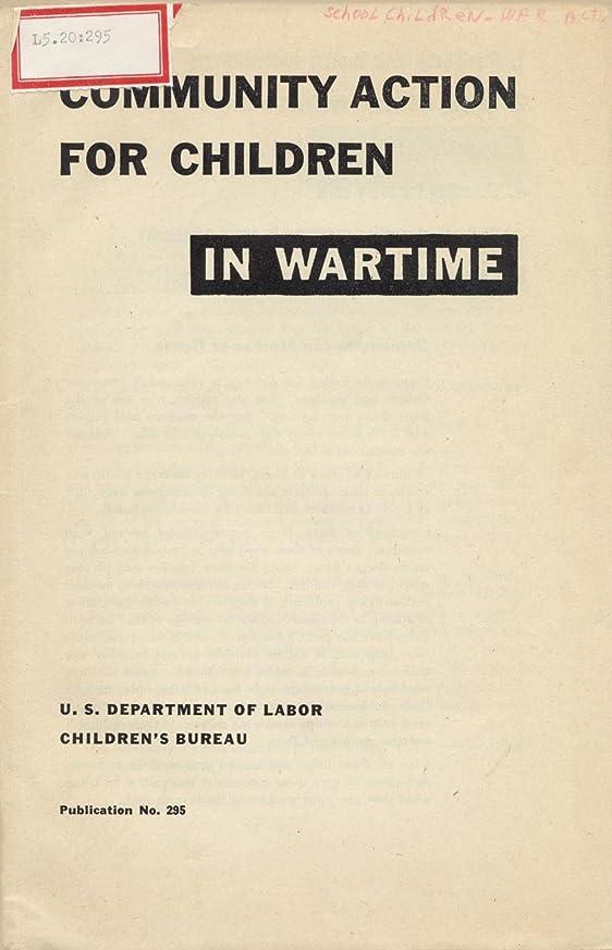 溶かす知事フェードCommunity Action for Children in Wartime (English Edition)