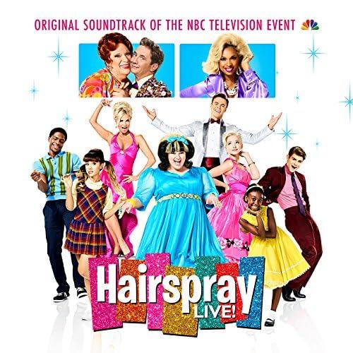 Original Television Cast of Hairspray LIVE!