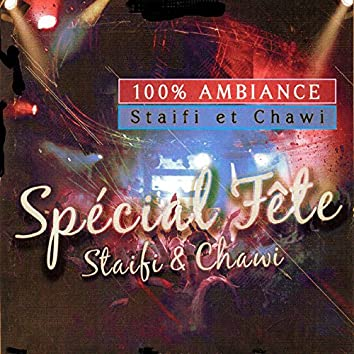 100% Ambiance Staifi et Chawi