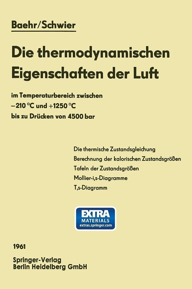 プロフェッショナル抑圧セッションDie thermodynamischen Eigenschaften der Luft: im Temperaturbereich zwischen -210 °C und +1250 °C bis zu Druecken von 4500 bar (Thermodynamische Eigenschaften der Gase und Fluessigkeiten)