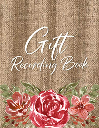 Gift Recording Book: Wedding Gift Notebook - Record Presents Received from Friends and Family - Keep Track of Thank You Notes Given at Wedding or Bridal Shower - Faux Weave with Roses Design Cover