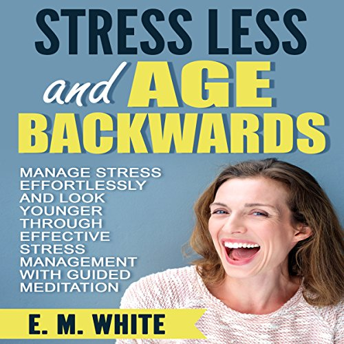 Stress Less and Age Backwards audiobook cover art