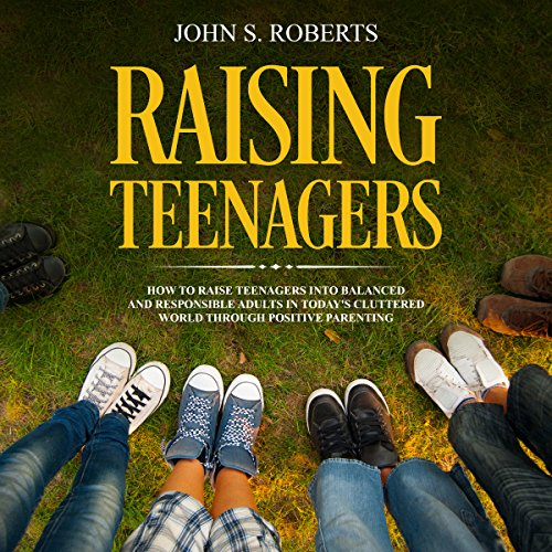 Raising Teenagers audiobook cover art