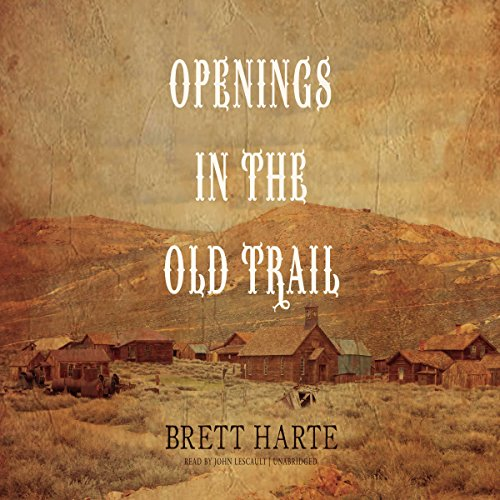 Openings in the Old Trail cover art