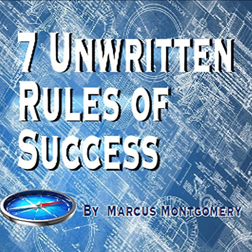 7 Unwritten Rules of Success cover art
