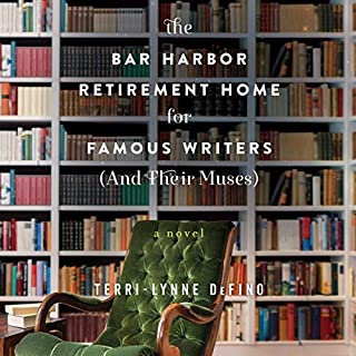 The Bar Harbor Retirement Home for Famous Writers (And Their Muses) audiobook cover art