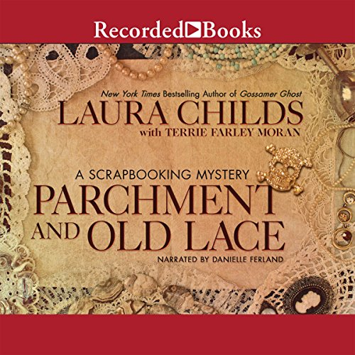 Parchment and Old Lace                   By:                                                                                                                                 Laura Childs,                                                                                        Terrie Farley Moran                               Narrated by:                                                                                                                                 Danielle Ferland                      Length: 9 hrs and 24 mins     Not rated yet     Overall 0.0