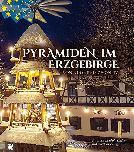 Pyramiden im Erzgebirge: Von Adorf bis Zwönitz