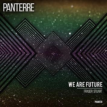 We Are Future
