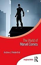 The World of Marvel Comics (Imaginary Worlds)
