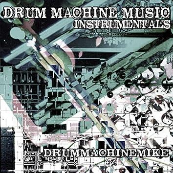 Drum Machine Music (Instrumentals)